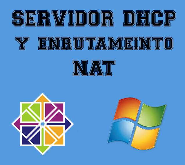 DHCP Windows Server 2008 y Nat con CentOS 6